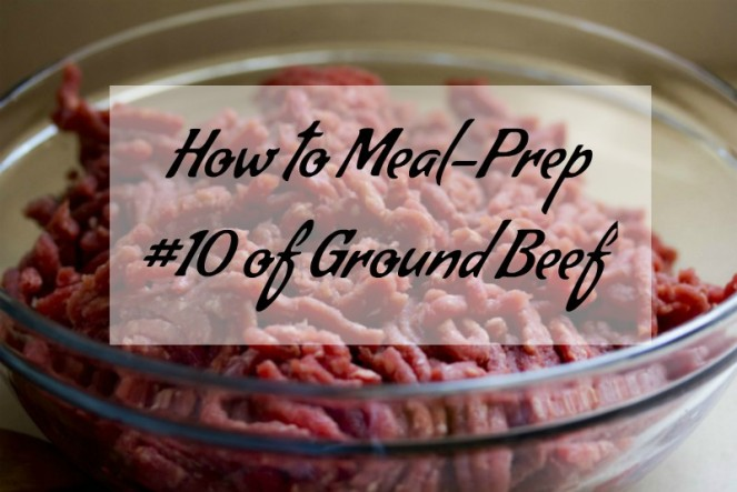 How to Meal-Prep #10 of Ground Beef