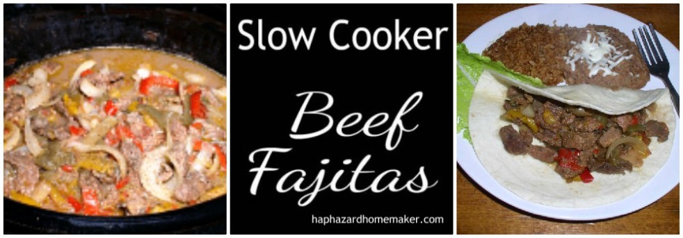 Slow Cooker Beef Fajitas Collage - haphazardhomemaker.com
