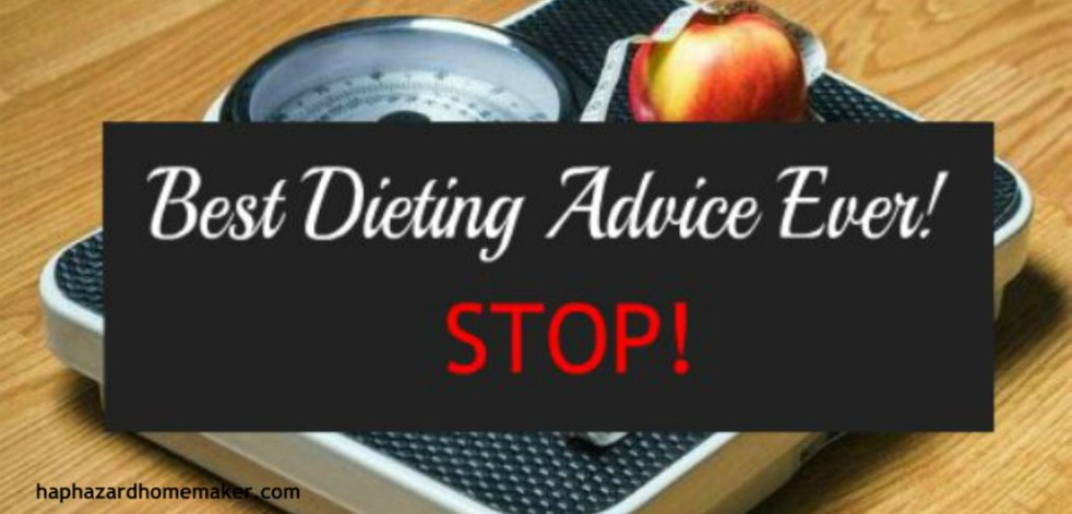 Best Diet Advice Ever! - haphazardhomemaker.com