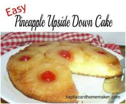Easy Pineapple Upside Down Cake -haphazardhomemaker.com