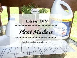 Easy DIY Plant Markers from recycled bleach bottle - haphazardhomemaker.com