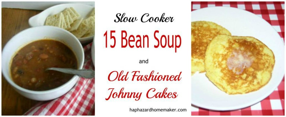 Crockpot 15 Bean Soup and Hoe Cakes - haphazardhomemaker.com
