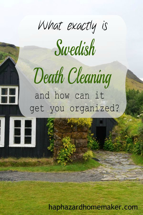 How can Swedish Death Cleaning get you organized?