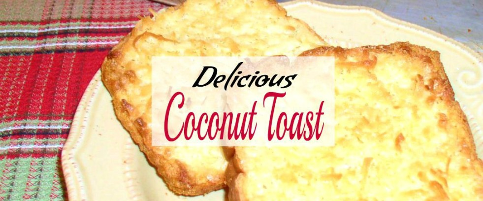 Easy Coconut Toast - haphazardhomemaker.com