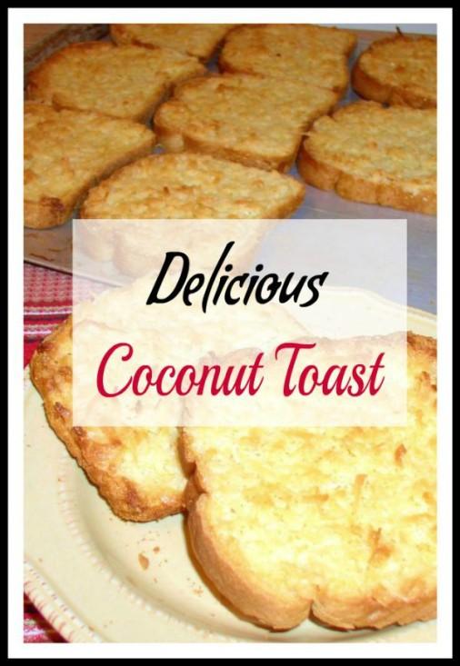 Easy Coconut Toast - haphazardhomemaker.com