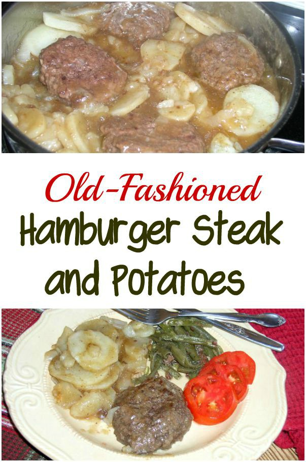 Easy Hamburger Steak and Potatoes - haphazardhomemaker.com