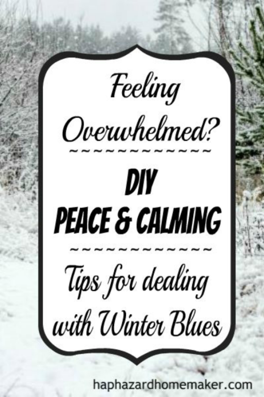"DIY ""Peace & Calming"" Essential Oil Blend Plus Tips for Winter Blues- haphazardhomemaker.com"