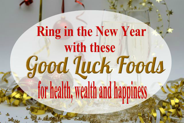 Ring in the New Year with these Good Luck Foods - haphazardhomemaker.com