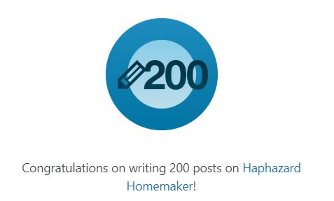 200 Posts - haphazardhomemaker.com