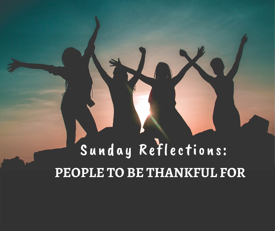 Sunday Reflections: People to Be Thankful For -haphazardhomemaker.com