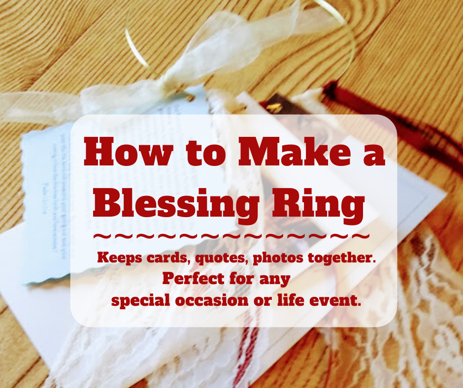 Blessing Ring - haphazardhomemaker.com