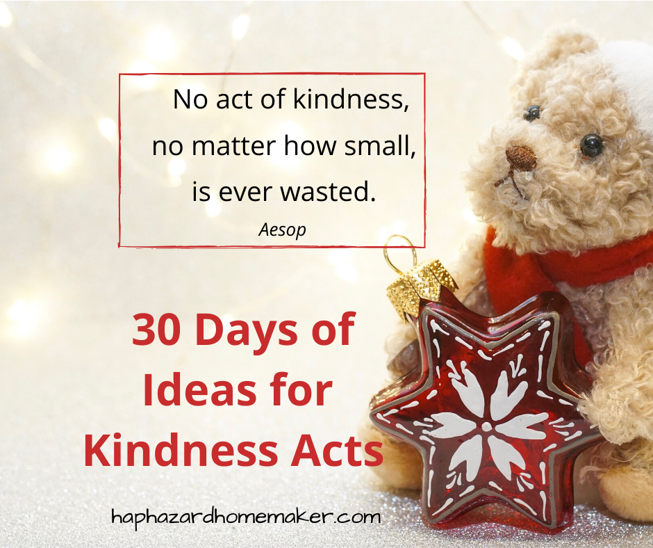 30 Days of Kindness Acts - haphazardhomemaker.com