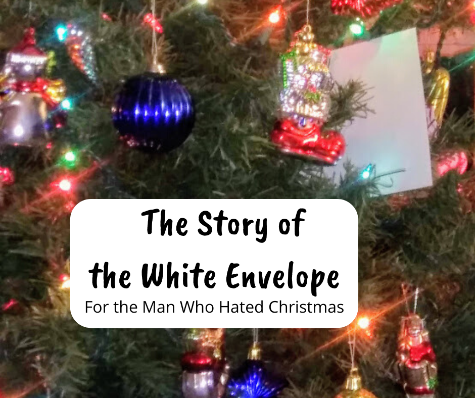 The Story of the White Envelope - haphazardhomemaker.com