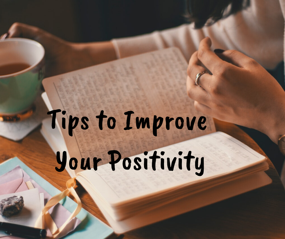 Tips to Improve Your Positivity - haphazardhomemaker.com